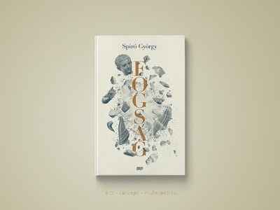 30 days book cover challenge #12 fogság spiró györgy challenge concept könyvborító könyv graphic design cover design book cover cover book 30daychallenge