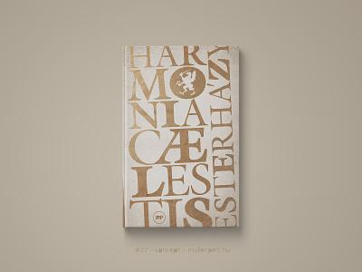 30 days book cover challenge #27 harmonia cælestis esterházy péter könyvborító könyv challenge graphic design concept cover design book cover cover book 30daychallenge
