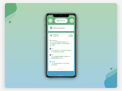 Smart Calendar UI—Shortcuts smooth gesture apple flow nav widget assistant calendar weather uber actions workflow gradient card ui shortcut pass interaction