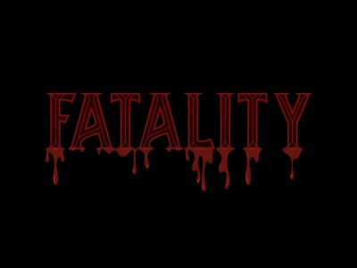MK Dripping Fatality blood fatality typography mortal kombat