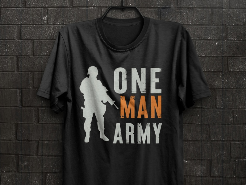 one man army t shirt war t shirt new t shirt design military t shirt typography t shirt design print free t shirt t design illustration amazon t shirts one man army t shirt one man army army vector army t shirt army t shirt design t shirt