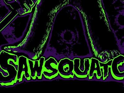 Sawsquatch illustration