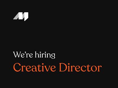 We're Hiring Creative Director director creative hiring hire