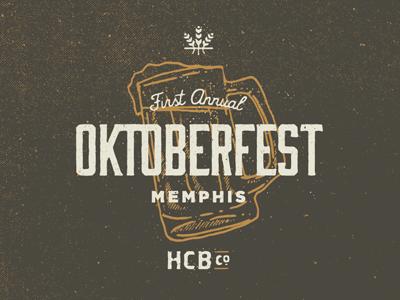 Oktoberfest Memphis Logo oktoberfest oktoberfest memphis octoberfest high cotton brewing high cotton hand drawn type illustration