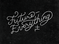 Future-Everything Script