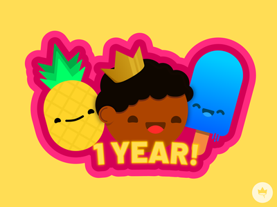 1 Year of Dribbble!!! 1 year dribbble celebrate happy crown popsicle pineapple tobi me branding sticker design flat illustration icon vector