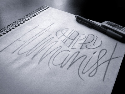 Happy Humanist Lettering lettering grungy gritty hand-drawn imperfect text white blue contrast concept sketch words happy humanist