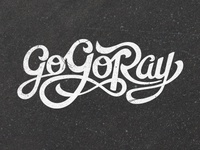 Go Go Ray Hand-Drawn Lettering