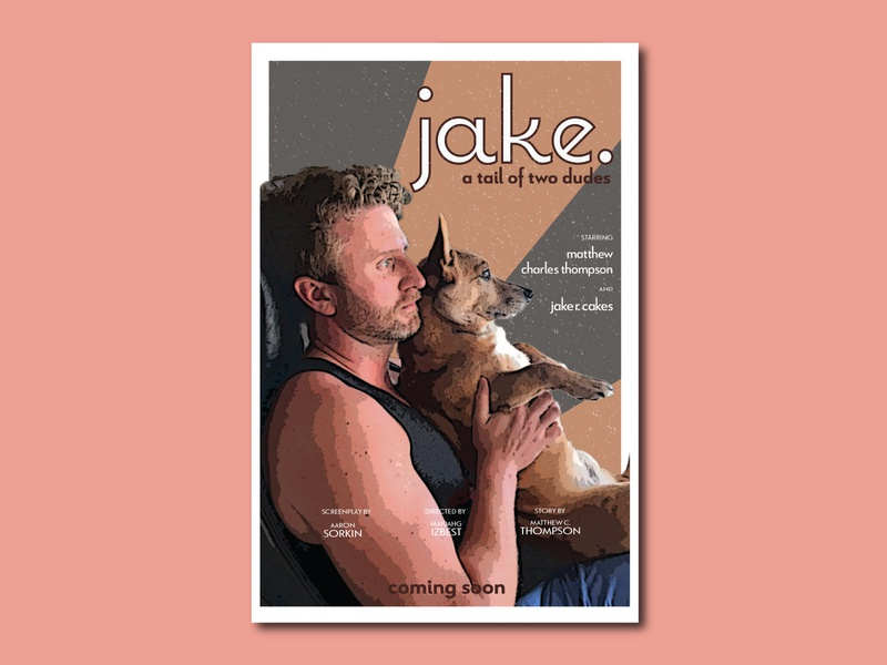 jake. (Print Design | Film Poster) illustration design poster ad film ad film poster