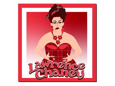 "RuPaul UK Season 2 ""Lawrence Chaney"" fan art graphic design drag queen funny design illustration rupauls drag race"
