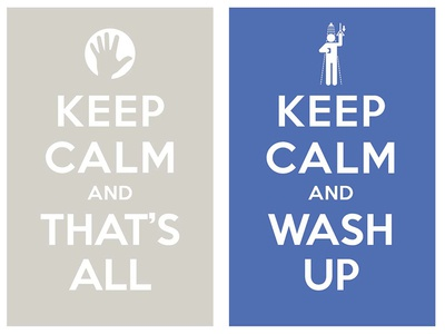 keep calm and thats it keep calm and wash up