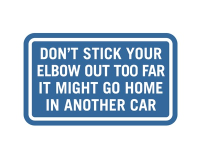 do not stick your elbow