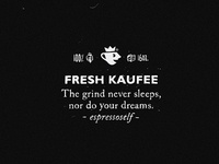 Kaufee Manifesto