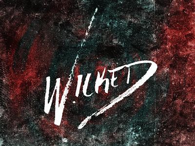 Wicked! Hand-lettering wicked hand-lettering ink type typography punk
