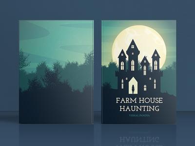 Farmhouse Haunting