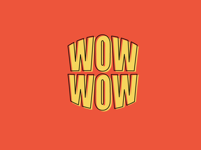 wow wow redesign lettering basic sticker minimal colorful soup woah whoa retro outline yellow red wow ui typography vector illustrator logo illustration