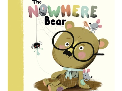 The Nowhere Bear Cover children book cover bear illustration