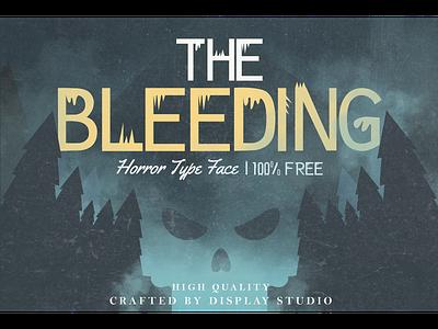 The Bleeding Font 100% FREE creepy scary font freebies free logotype branding display horror thebleeding