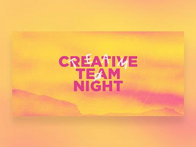 Creative Team Night - Event Promo handlettering toronto vantage promo print family event design church canada branding