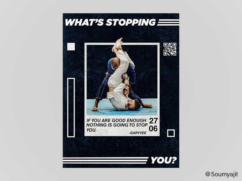 What's Stopping You - Poster Design graphics typography graphic quote print design print garyvee layout collage art collage poster poster design posterdesign poster a day graphic  design graphicdesign dribbble best shot dribbble designfeed design