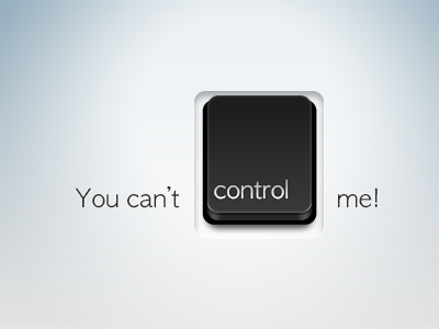 I can control you