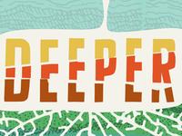 Deeper 2