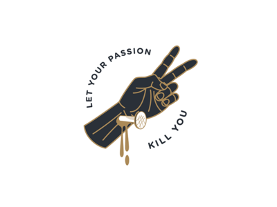 Let Your Passion Kill You stigmata crucifixion logo lineart badge pin jesus work death passion nail hand