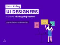 Hiring UI designers @ Prismic Reflections, Nashik