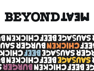 Beyond Meat rebrand student university beyond meat beyondmeat meat food type typographic typography redesign rebrand branding brand design brand logo design logo graphic designer graphic design designer design