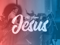 Album Single Artwork - His Name Is Jesus