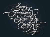 Somos Fantasmas Ebrios De Energia