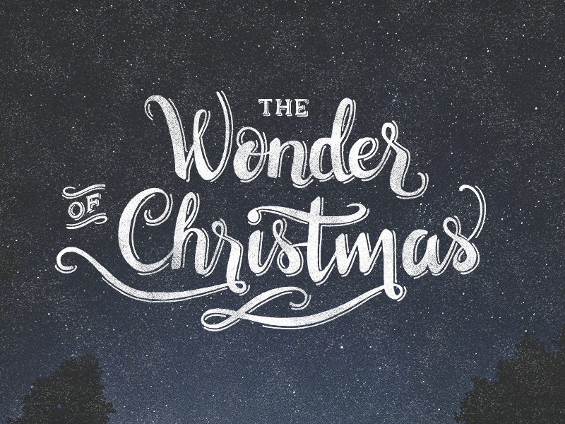 The Wonder of Christmas script wonder grace christmas hand lettering