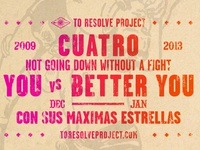 To Resolve Project Cuatro