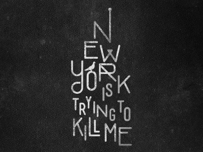 New York is trying to kill me type illustration texture black white new-york building kill