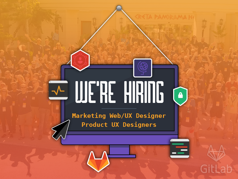 GitLab is Hiring! remote illustration marketing designers hiring gitlab git