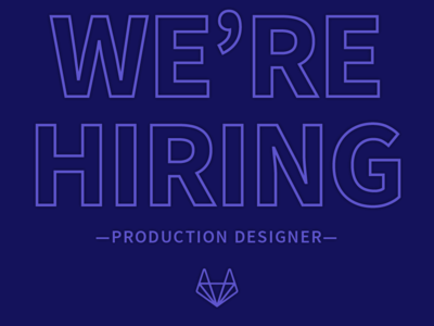 Production Designer wanted typography illustration design gitlab branding production design hiring