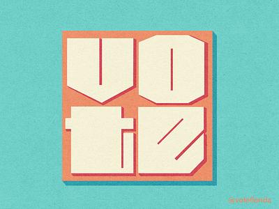 Custom Type for Vote Florida activism block letters election day identity design branding custom type typography florida election voting vote2020 vote brand identity