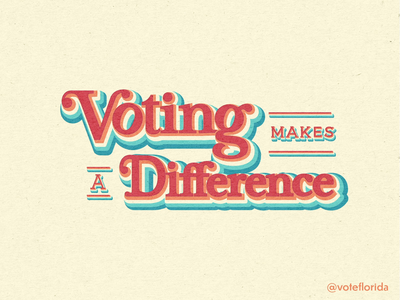 Graphic Set for @VoteFlorida floridian florida election voting vote identity design branding and identity brand design brand identity lettering custom typeface custom type typography logo typography design typography art typography