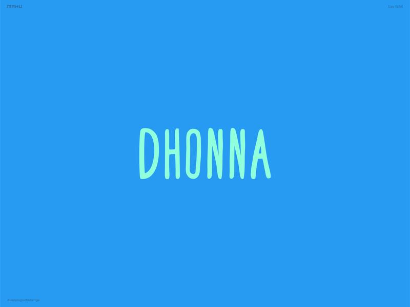 Hand Lettering Logo - Dhonna branding design logo dailylogochallenge