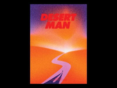 Desert Man texture print illustration design typographic gradients typography poster
