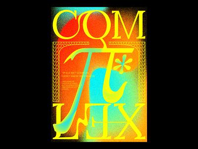 Comπlex texture blankposter print typography typographic poster illustration gradients design
