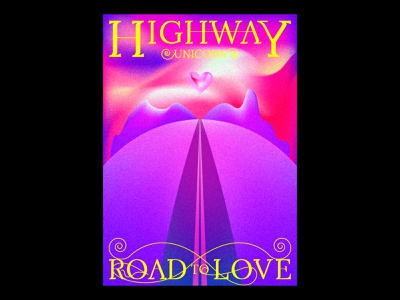 Highway Unicorn (Road to Love) song print typography typographic poster illustration gradients design