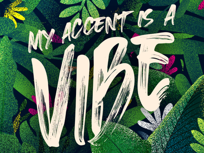 My Accent Is a Vibe follow me black lives matter support local artists typography t-shirt store shopify t-shirt shopify t-shirt people of colour diversity t-shirt design illustration