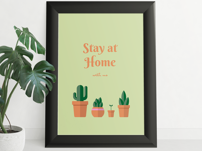 Poster - Stay at home with us staysafe stayhome home planting plant illustration plants