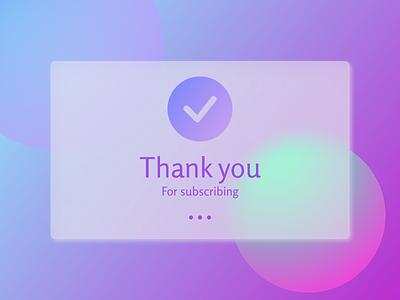 Daily UI 077/Thank You thank you glassmorphism figma ux ui design dailyui daily 100 challenge
