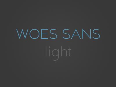 Woes Sans Light