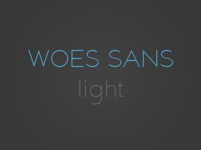 Woes Sans Light woes sans serif light font