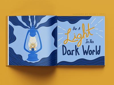 Be A Light In This Dark World graphic design vector typography art minimal illustrator illustration flat design