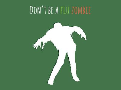 Flu Zombie campaign flu graphic design