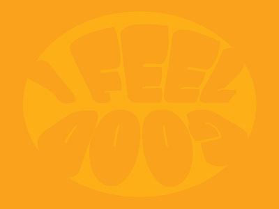 I Feel Good (Orange) vibe 60s james brown i feel good
